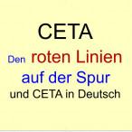CETA: DEN ROTEN LINIEN DER SPD AUF DER SPUR, UND CETA AUF DEUTSCH